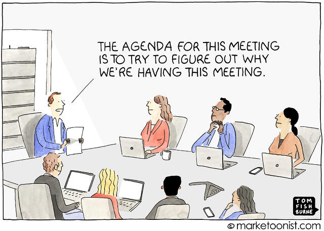The agenda for this meeting is to try to figure out why we're having this meeting