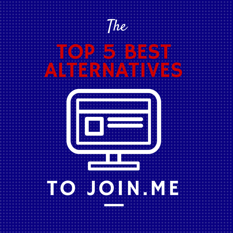 The Top 5 Best Alternatives to Join.me