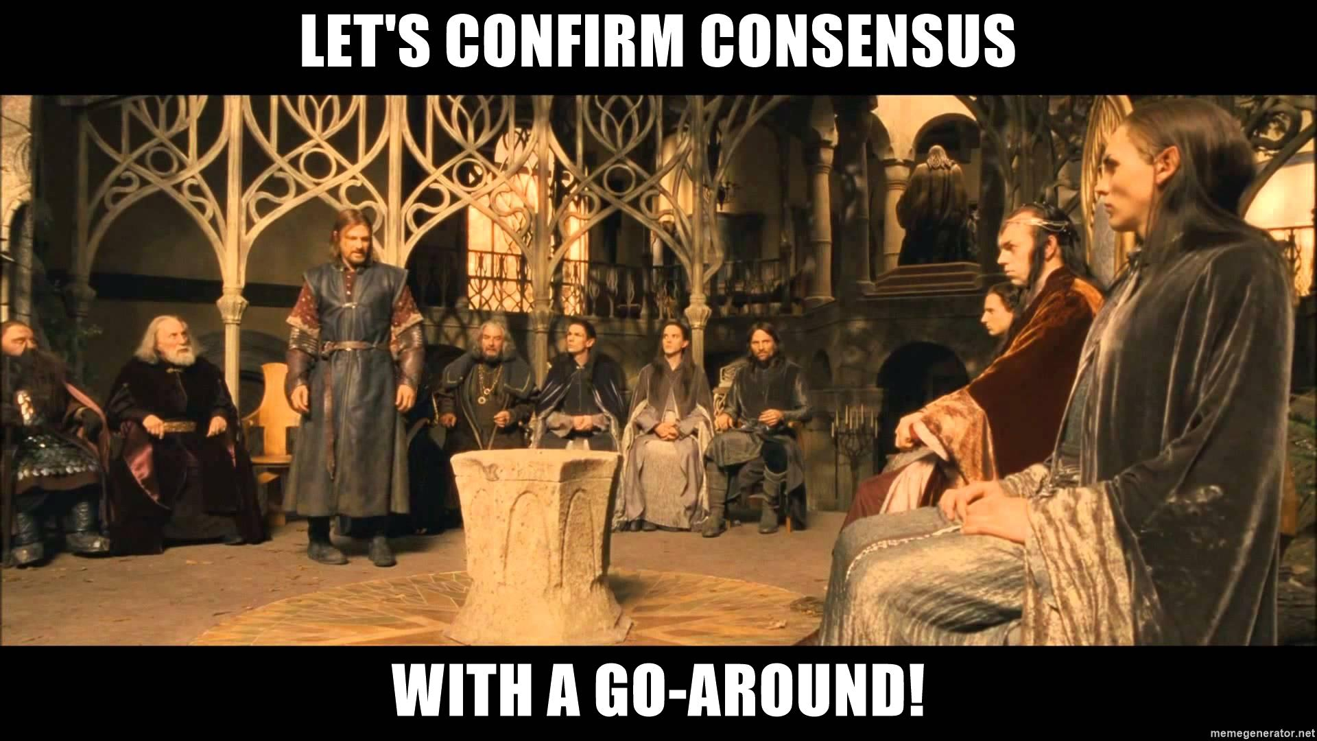The Council of Elrond confirms decisions with a go-around
