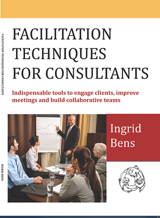 Facilitation Skills for Consultants by Ingrid Bens