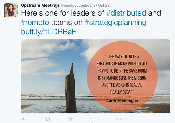 Tweet quote: We've found that the way to do this strategic thinking without all having to be in the same room is by making sure the mission and the vision is really, really clear.