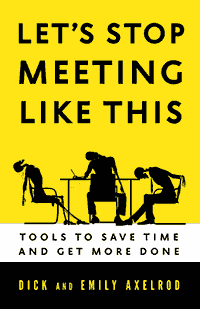 Lets Stop Meeting Like this: tools to save time and get more done book cover