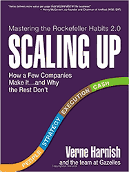 Scaling Up by Verne Harnish and the Gazelles